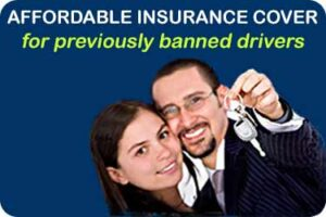 Affordable Insurance for Banned Drivers